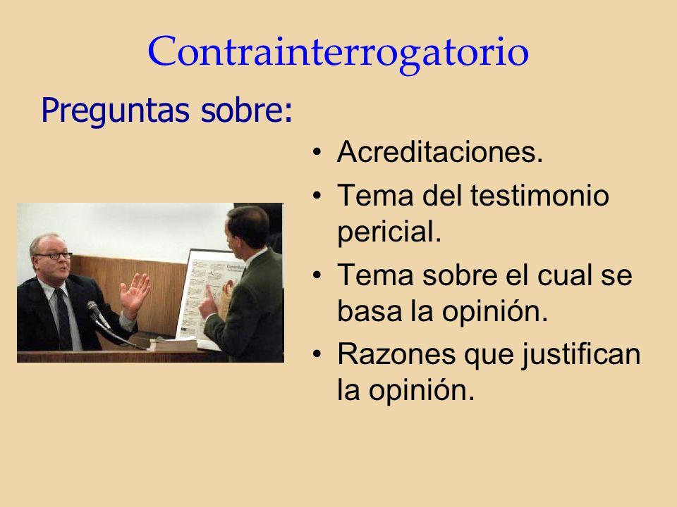 Contrainterrogatorio Acreditaciones. Tema del testimonio pericial.