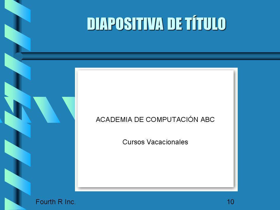 Fourth R Inc. 10 DIAPOSITIVA DE TÍTULO