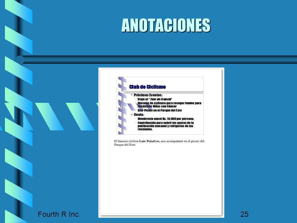 Fourth R Inc. 25 ANOTACIONES