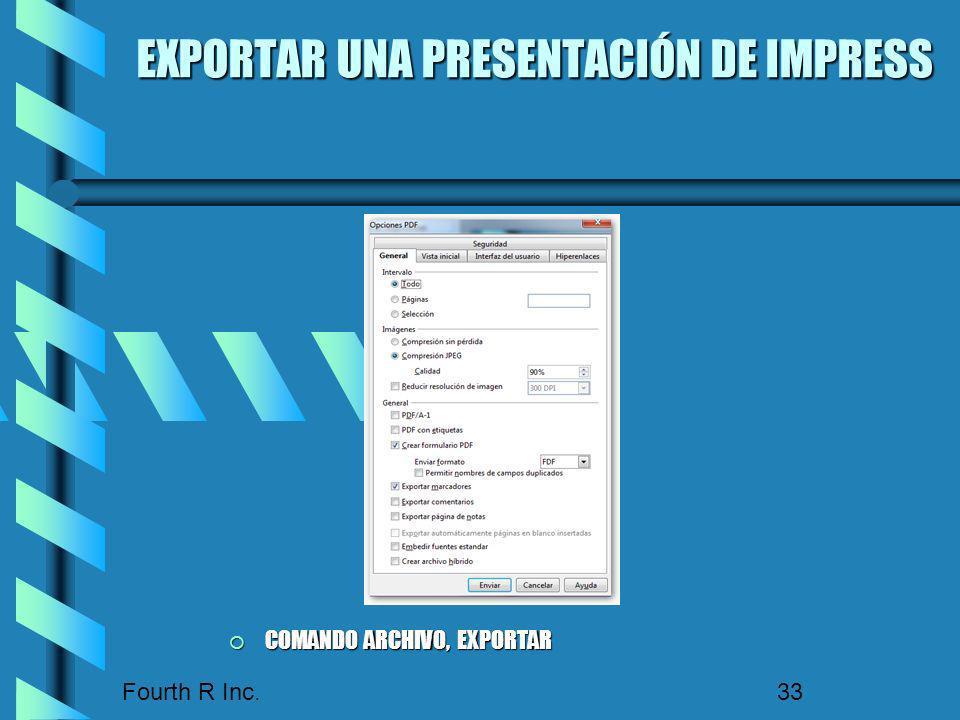 Fourth R Inc. 33 EXPORTAR UNA PRESENTACIÓN DE IMPRESS COMANDO ARCHIVO, EXPORTAR COMANDO ARCHIVO, EXPORTAR