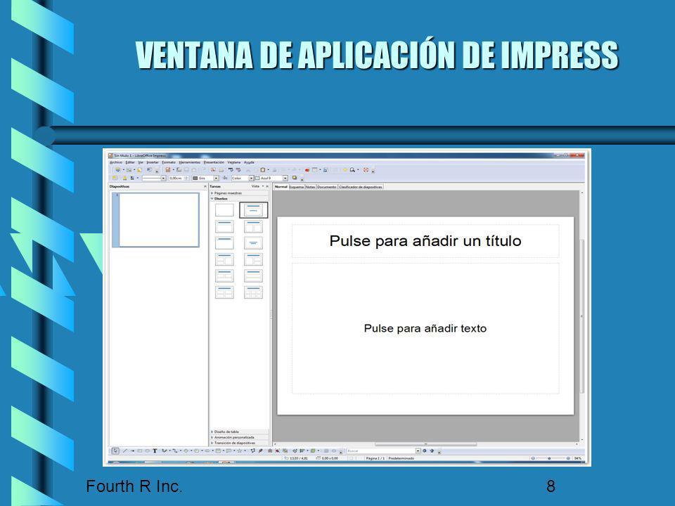 Fourth R Inc. 8 VENTANA DE APLICACIÓN DE IMPRESS