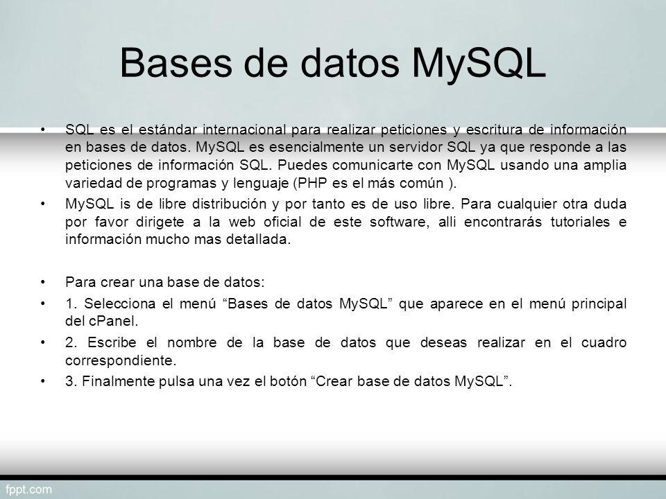 Bases de datos MySQL SQL es el estándar internacional para realizar peticiones y escritura de información en bases de datos. MySQL es esencialmente un