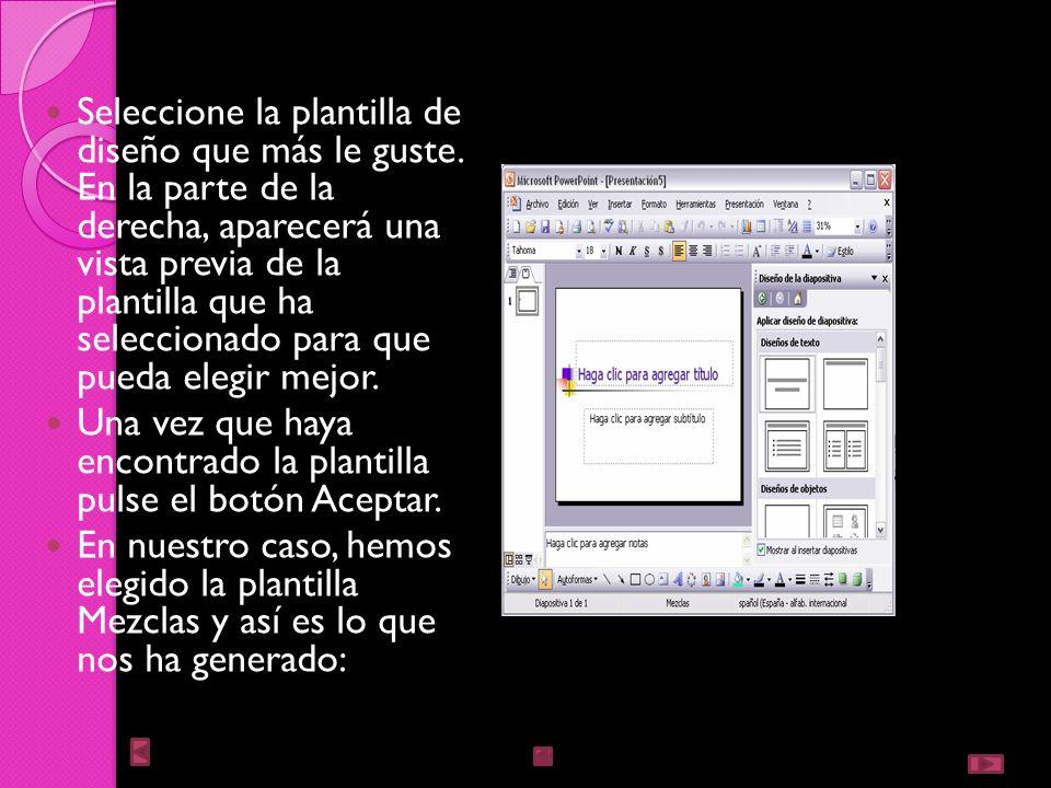 En el Panel de tareas de la sección Plantillas, seleccione la opción En mi PC..., como mostramos a la derecha. Si el Panel de tareas no está visible y