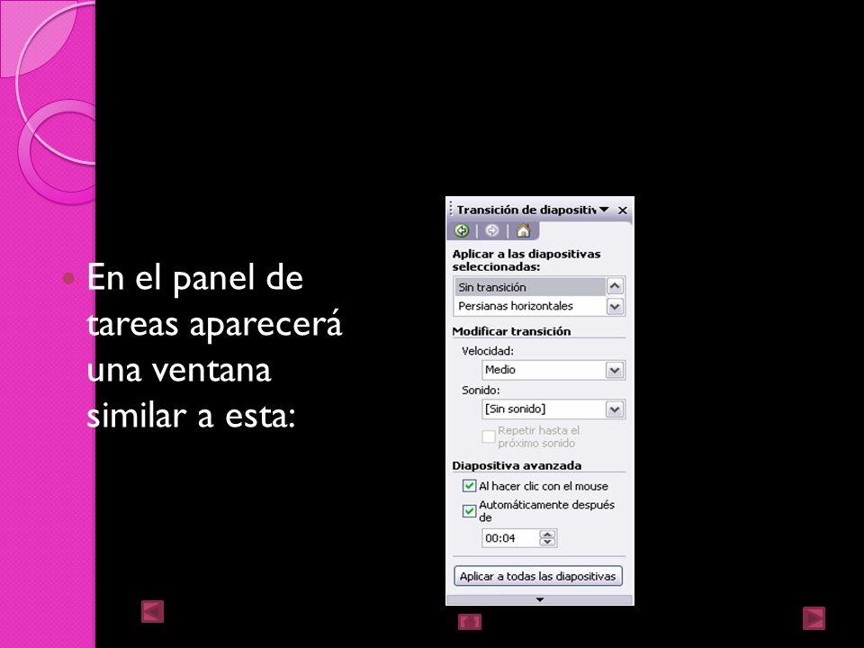 Transición de diapositiva La transición de diapositiva nos permite determinar como va a producirse el paso de una diapositiva a la siguiente para prod
