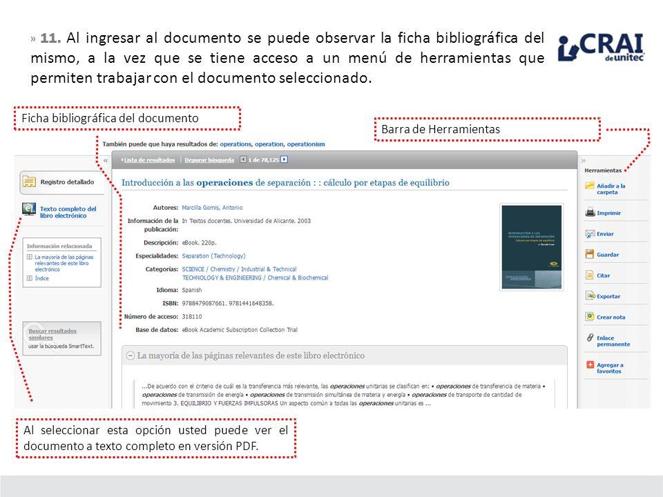 » 11. Al ingresar al documento se puede observar la ficha bibliográfica del mismo, a la vez que se tiene acceso a un menú de herramientas que permiten