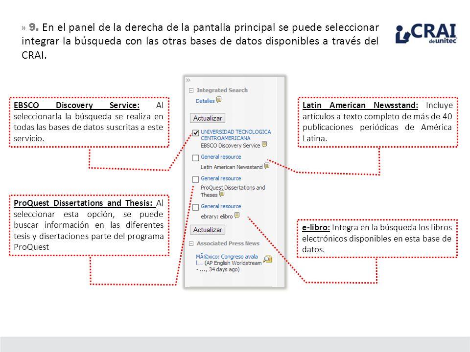 » 9. En el panel de la derecha de la pantalla principal se puede seleccionar integrar la búsqueda con las otras bases de datos disponibles a través de