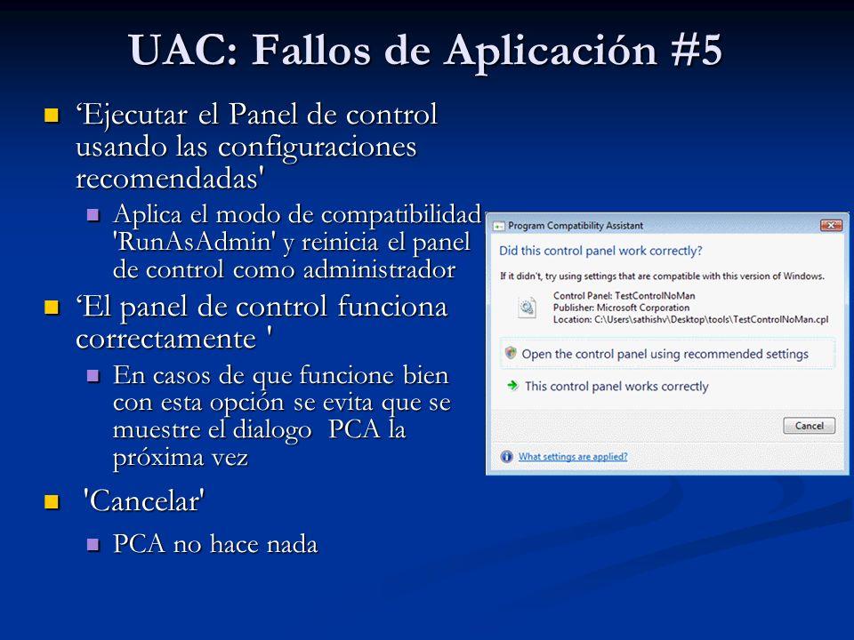 UAC: Fallos de Aplicación #5 Ejecutar el Panel de control usando las configuraciones recomendadas' Ejecutar el Panel de control usando las configuraci