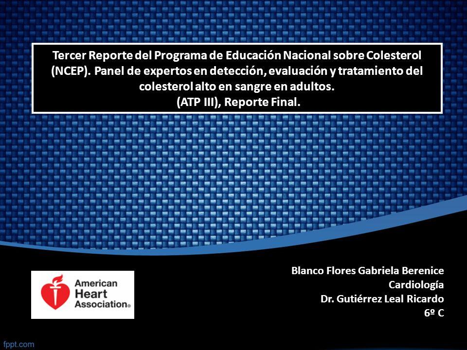Tercer Reporte del Programa de Educación Nacional sobre Colesterol (NCEP). Panel de expertos en detección, evaluación y tratamiento del colesterol alt