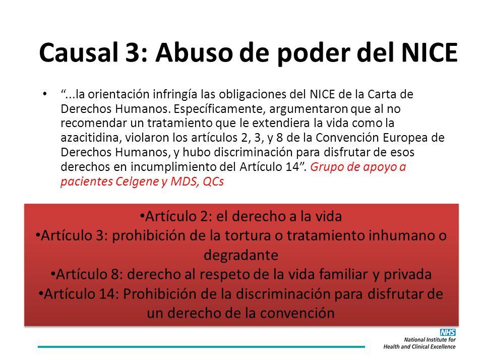 Causal 3: Abuso de poder del NICE...la orientación infringía las obligaciones del NICE de la Carta de Derechos Humanos.