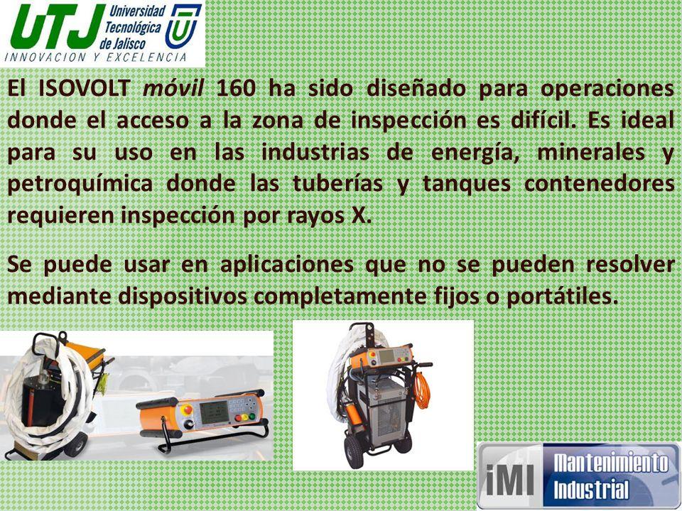 El ISOVOLT móvil 160 ha sido diseñado para operaciones donde el acceso a la zona de inspección es difícil.