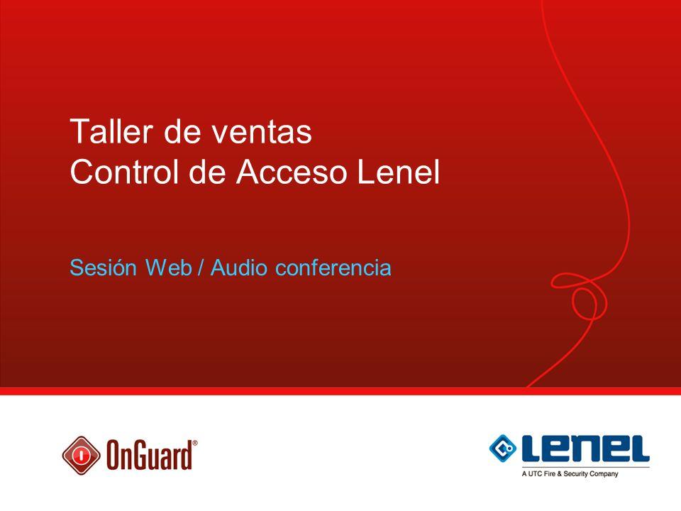 Taller de ventas Control de Acceso Lenel Sesión Web / Audio conferencia