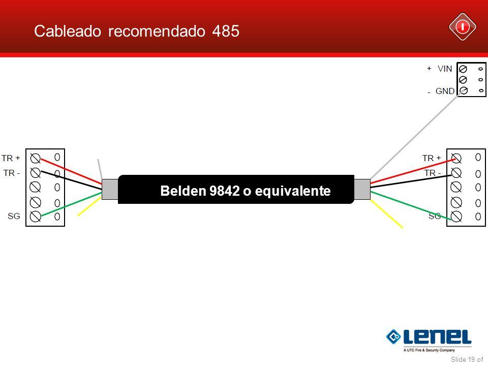 Cableado recomendado 485 Slide 19 of Belden 9842 o equivalente