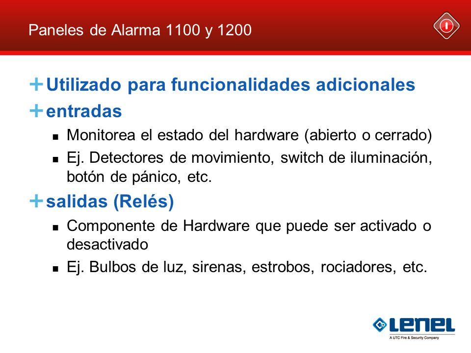 Paneles de Alarma 1100 y 1200 Utilizado para funcionalidades adicionales entradas Monitorea el estado del hardware (abierto o cerrado) Ej. Detectores