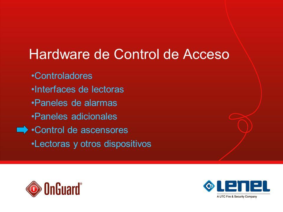 Hardware de Control de Acceso Controladores Interfaces de lectoras Paneles de alarmas Paneles adicionales Control de ascensores Lectoras y otros dispo