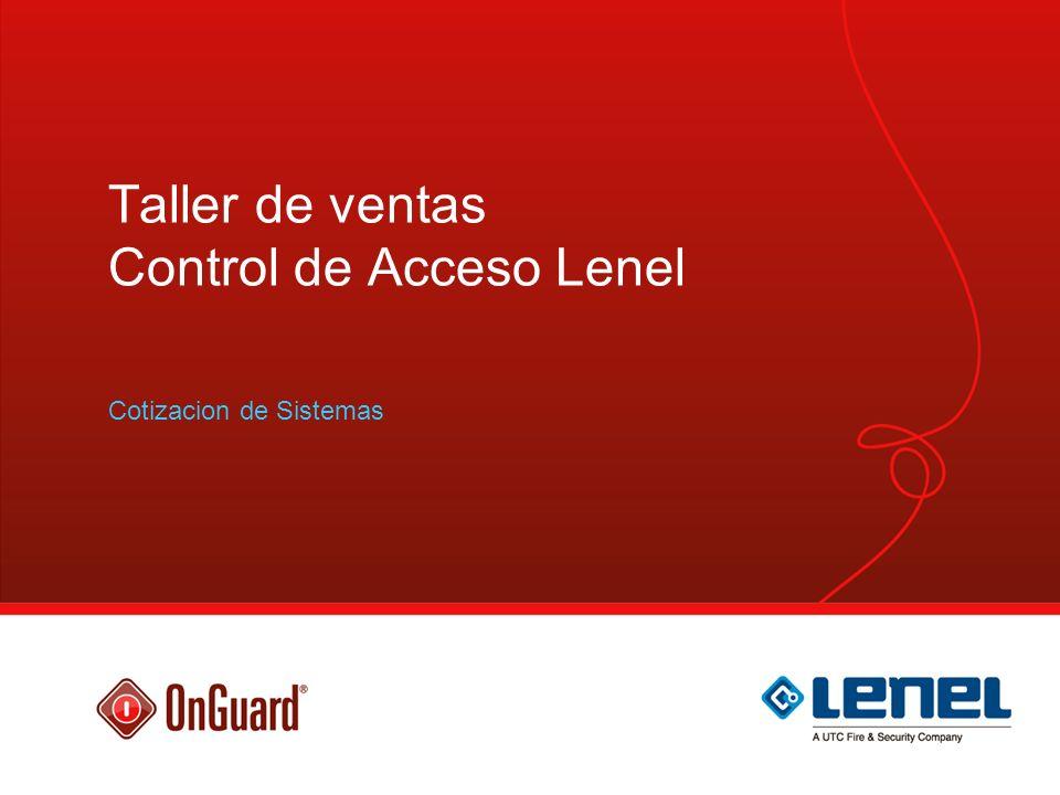 Taller de ventas Control de Acceso Lenel Cotizacion de Sistemas