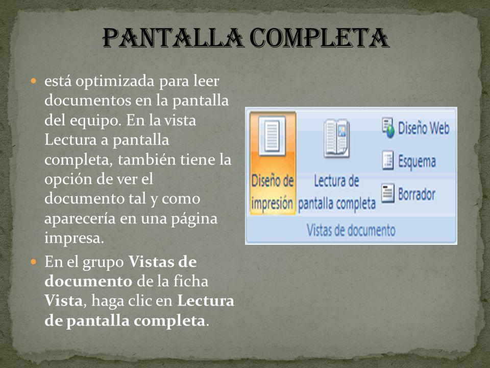 está optimizada para leer documentos en la pantalla del equipo. En la vista Lectura a pantalla completa, también tiene la opción de ver el documento t