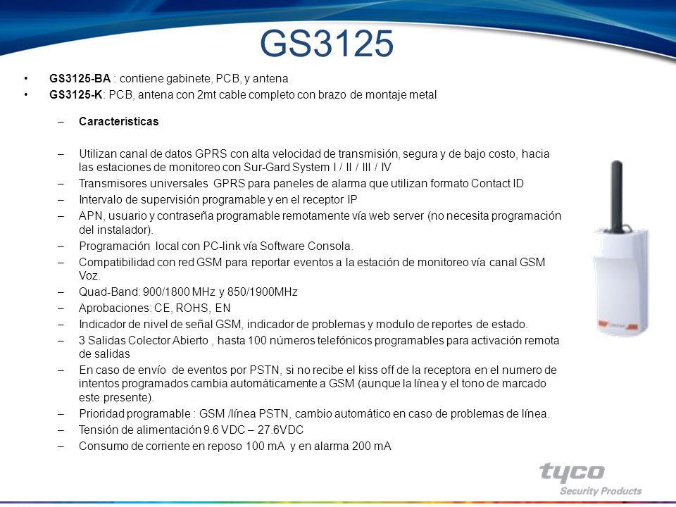 GS3125 - Capacidad upload/download vía GPRS para paneles PowerSeries con DLS-IV - Manejo remoto de paneles PowerSeries vía GPRS con DLS-IV - Conectividad similar al GS-2060 vía DLS-IV - 3 Terminales Programables I/O (Entrada o Salida) - Web server - Mensajes de Voz Mensajes Pre-grabados para enviar sin accesorio externo sobre GSM.