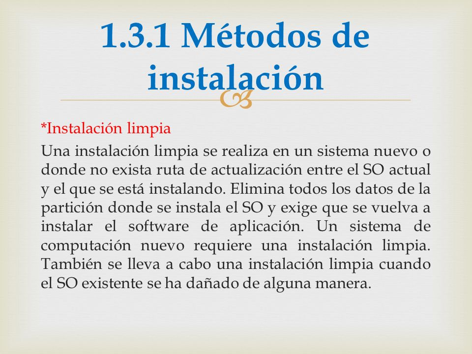 *Actualización: Si se conserva la misma plataforma de SO, por lo general es posible realizar una actualización.