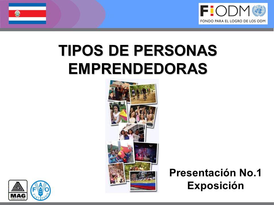TIPOS DE PERSONAS EMPRENDEDORAS Presentación No.1 Exposición