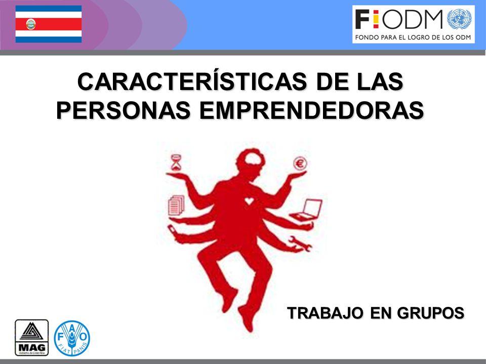 TRABAJO EN GRUPOS CARACTERÍSTICAS DE LAS PERSONAS EMPRENDEDORAS