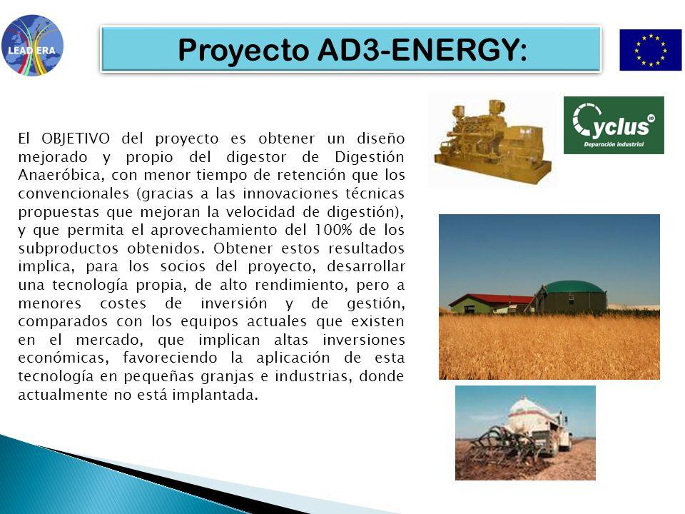 Proyecto AD3-ENERGY: El OBJETIVO del proyecto es obtener un diseño mejorado y propio del digestor de Digestión Anaeróbica, con menor tiempo de retenci