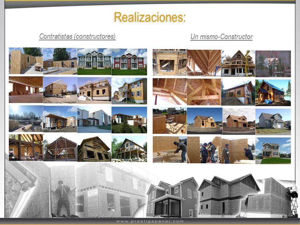 Realizaciones: Contratistas (constructores) Un mismo-Constructor