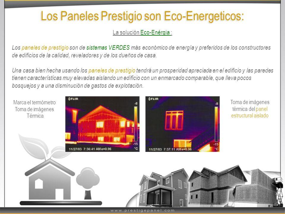 Los Paneles Prestigio son Eco-Energeticos: La solución Eco-Enérgia : Los paneles de prestigio son de sistemas VERDES más económico de energía y prefer