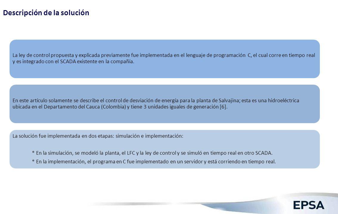 Descripción de la solución La ley de control propuesta y explicada previamente fue implementada en el lenguaje de programación C, el cual corre en tie