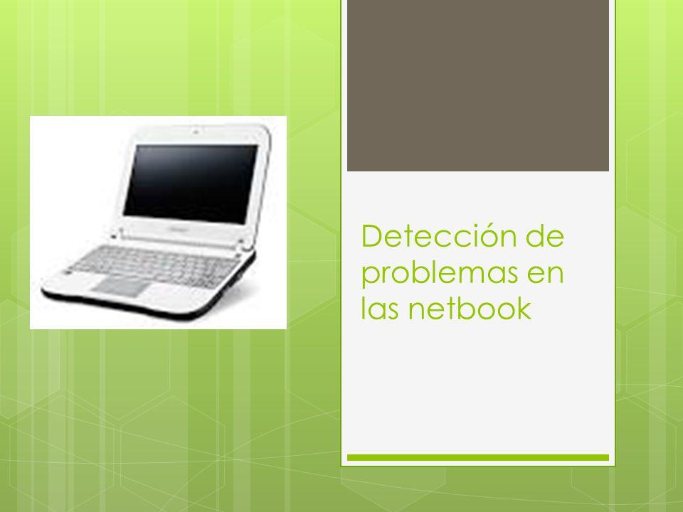 Detección de problemas en las netbook