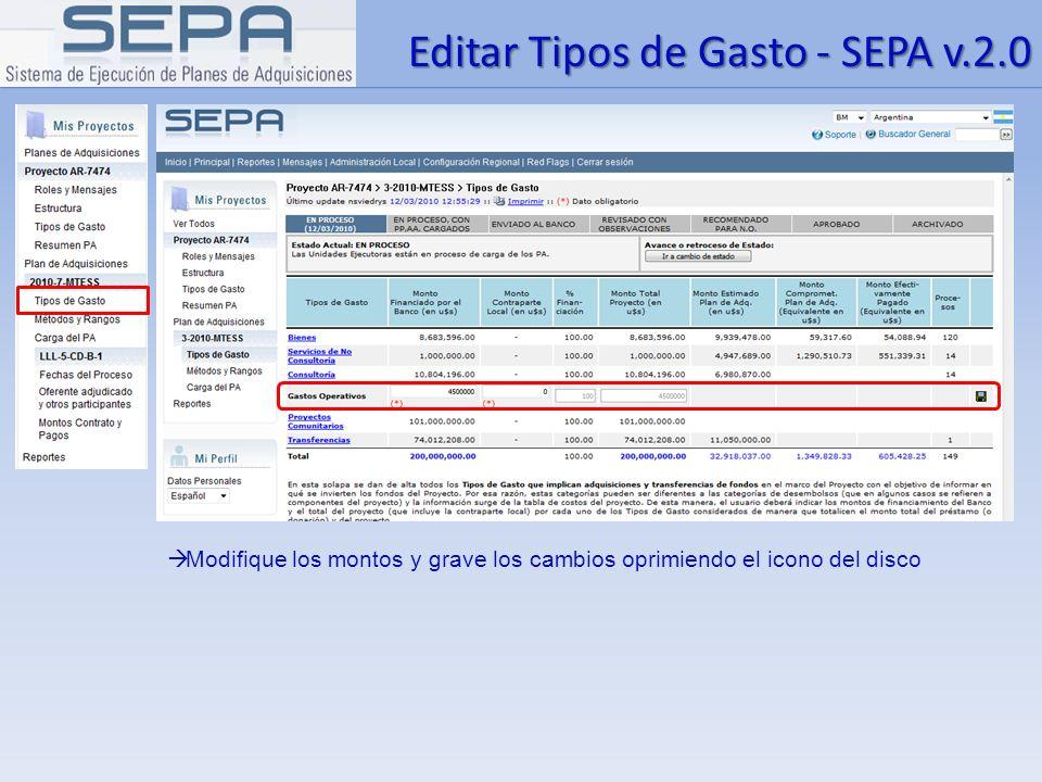 Editar Tipos de Gasto - SEPA v.2.0 Modifique los montos y grave los cambios oprimiendo el icono del disco