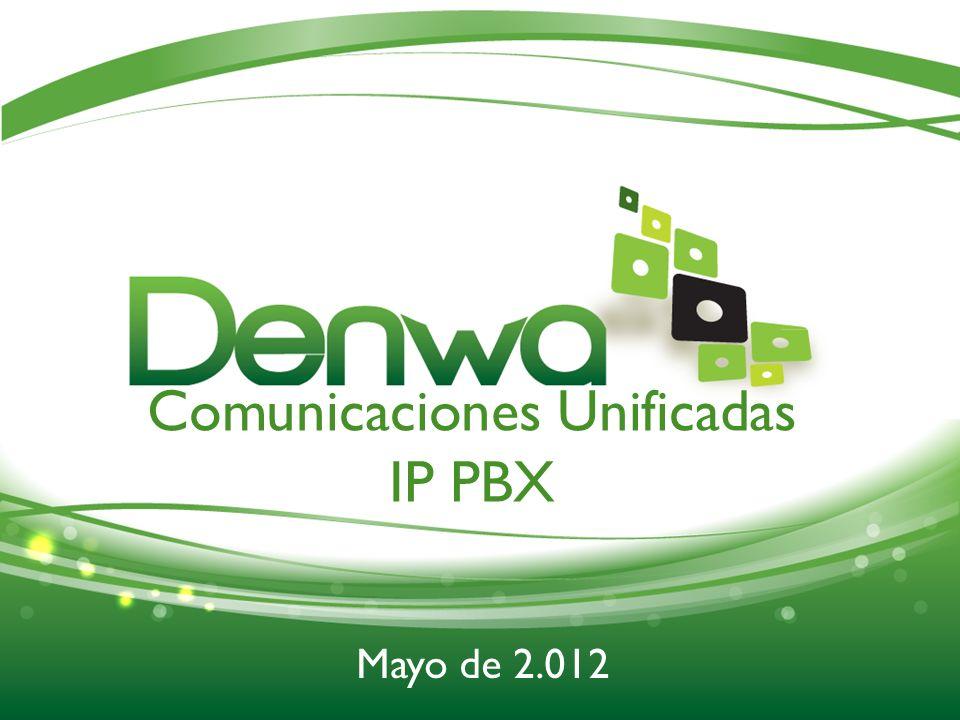 Comunicaciones Unificadas IP PBX Mayo de 2.012