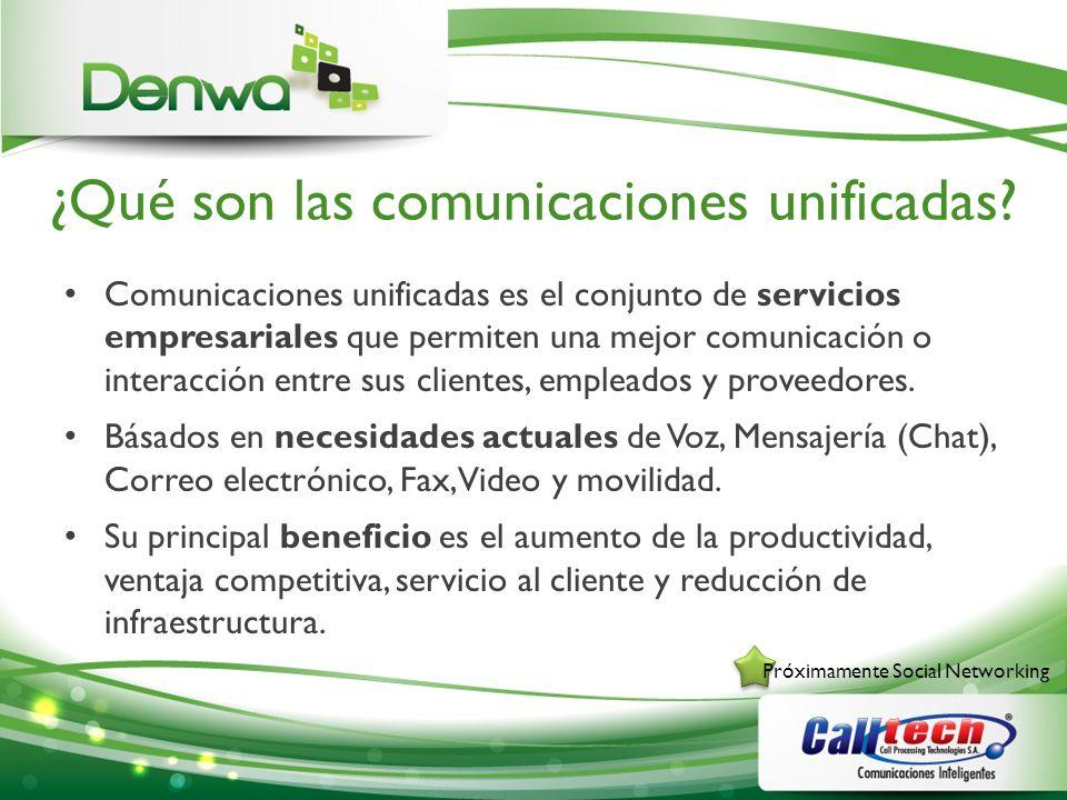 ¿Qué son las comunicaciones unificadas? Comunicaciones unificadas es el conjunto de servicios empresariales que permiten una mejor comunicación o inte