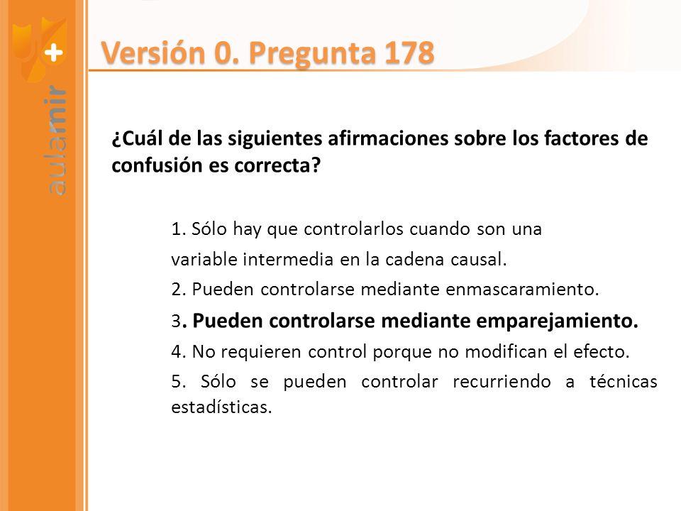 ¿Cuál de las siguientes afirmaciones sobre los factores de confusión es correcta? 1. Sólo hay que controlarlos cuando son una variable intermedia en l