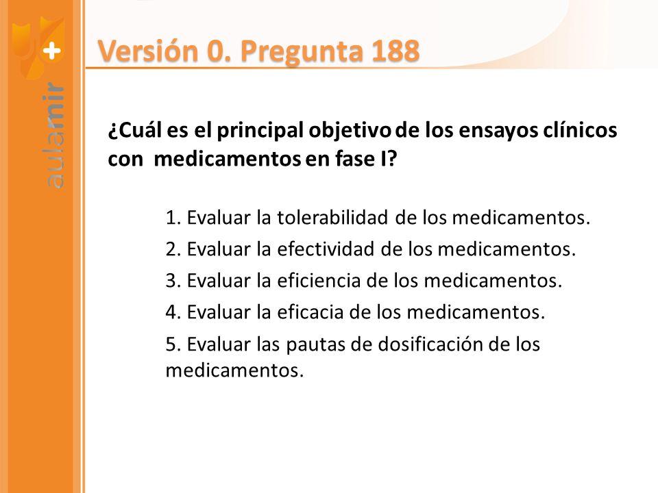 ¿Cuál es el principal objetivo de los ensayos clínicos con medicamentos en fase I? 1. Evaluar la tolerabilidad de los medicamentos. 2. Evaluar la efec