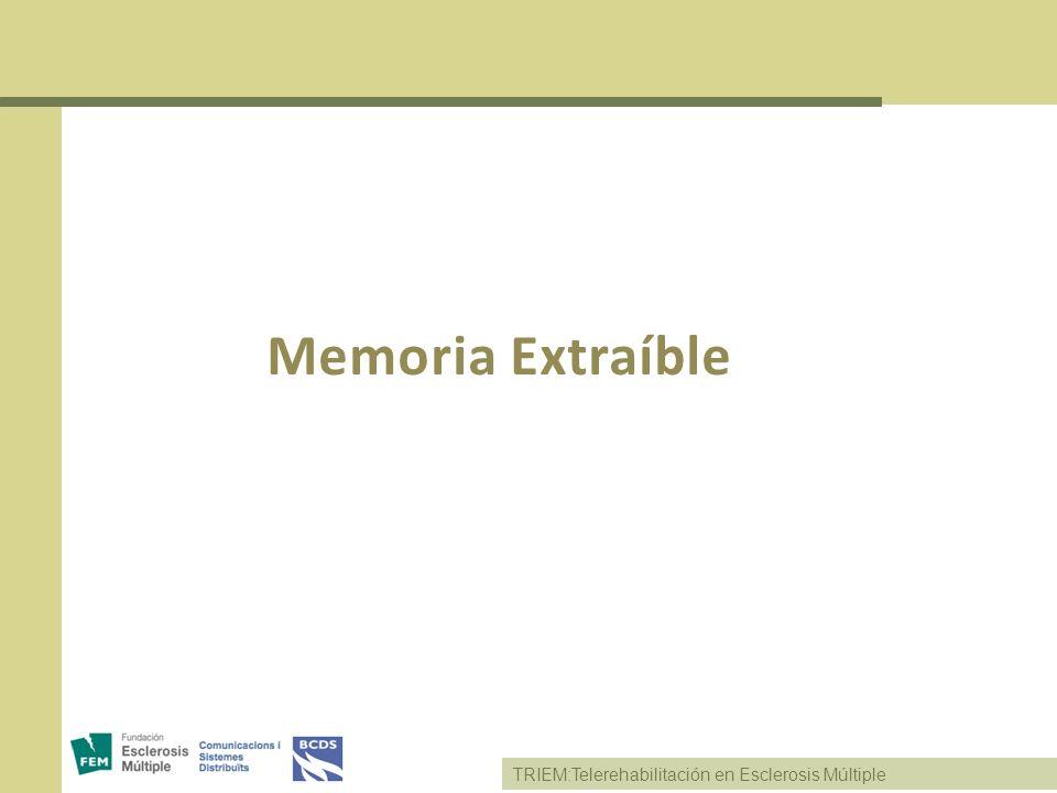 TRIEM:Telerehabilitación en Esclerosis Múltiple Memoria Extraíble