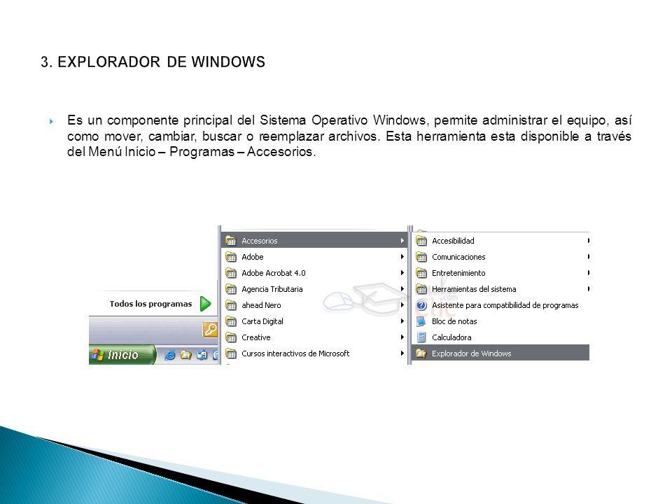 Es un componente principal del Sistema Operativo Windows, permite administrar el equipo, así como mover, cambiar, buscar o reemplazar archivos. Esta h