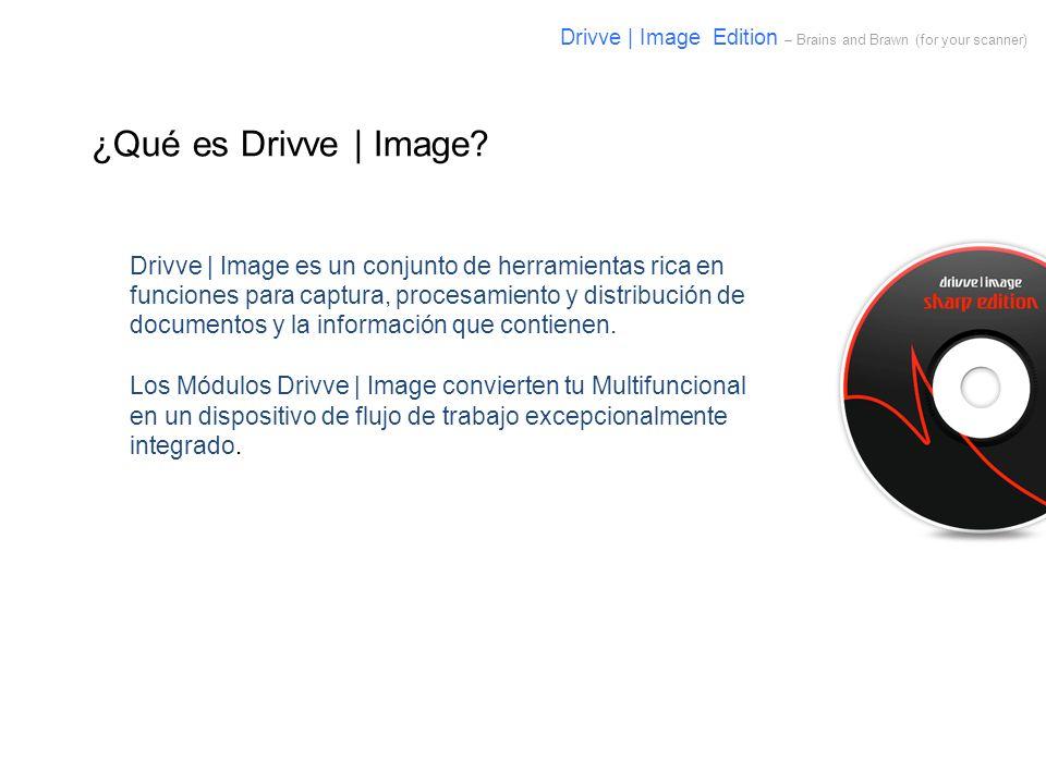 Drivve | Image es un conjunto de herramientas rica en funciones para captura, procesamiento y distribución de documentos y la información que contiene