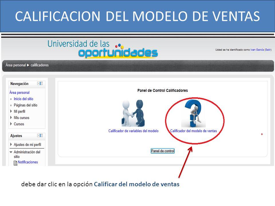 CALIFICACION DEL MODELO DE VENTAS debe dar clic en la opción Calificar del modelo de ventas
