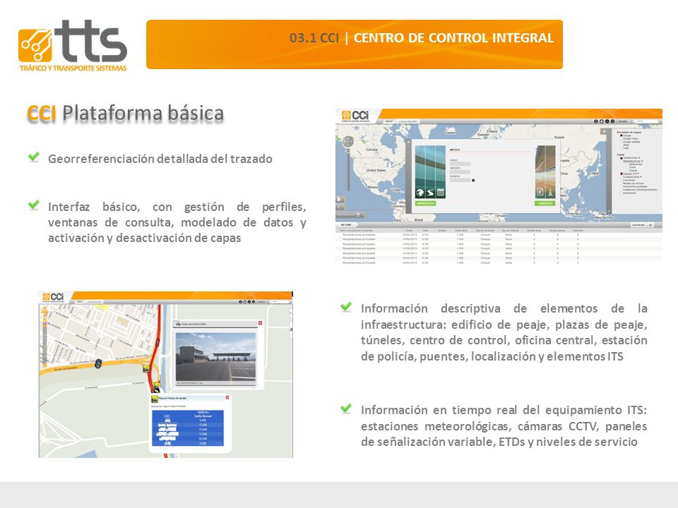 Información descriptiva de elementos de la infraestructura: edificio de peaje, plazas de peaje, túneles, centro de control, oficina central, estación
