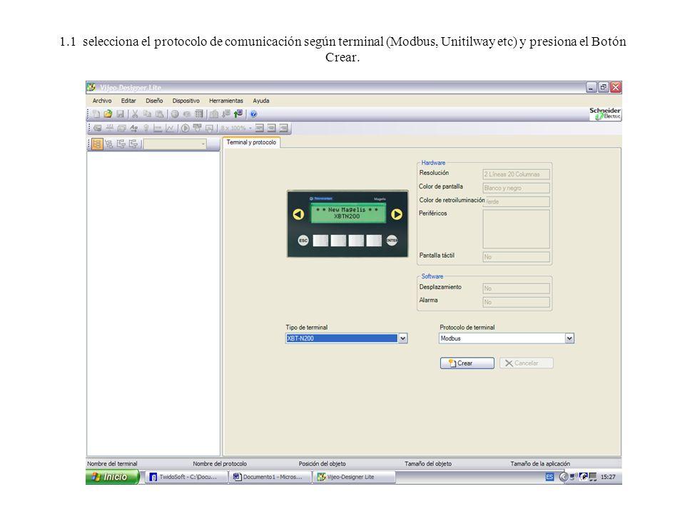 1.1 selecciona el protocolo de comunicación según terminal (Modbus, Unitilway etc) y presiona el Botón Crear.