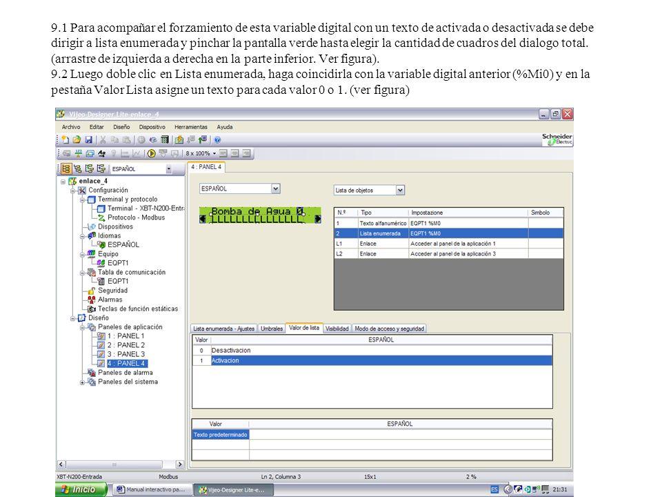 9.1 Para acompañar el forzamiento de esta variable digital con un texto de activada o desactivada se debe dirigir a lista enumerada y pinchar la pantalla verde hasta elegir la cantidad de cuadros del dialogo total.