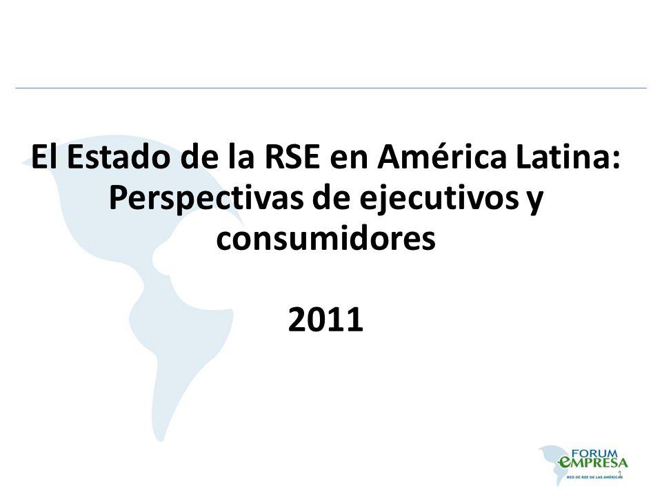 El Estado de la RSE en América Latina: Perspectivas de ejecutivos y consumidores 2011 1