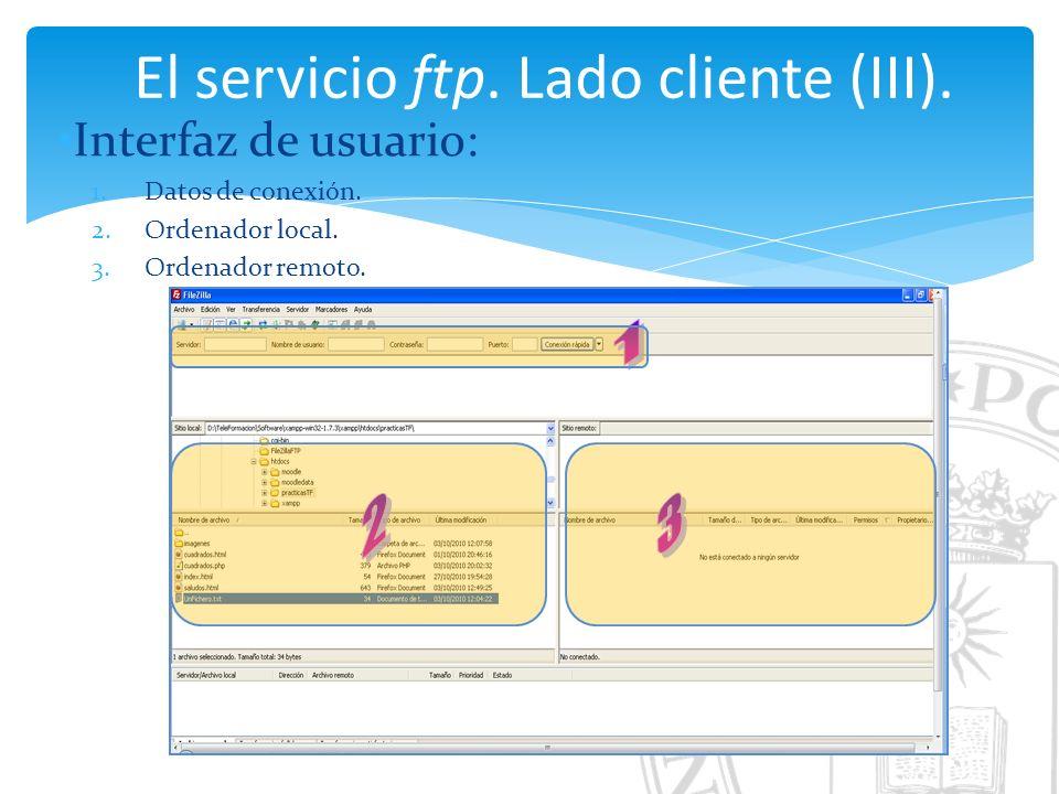 El servicio ftp. Lado cliente (III). Interfaz de usuario: 1.Datos de conexión.