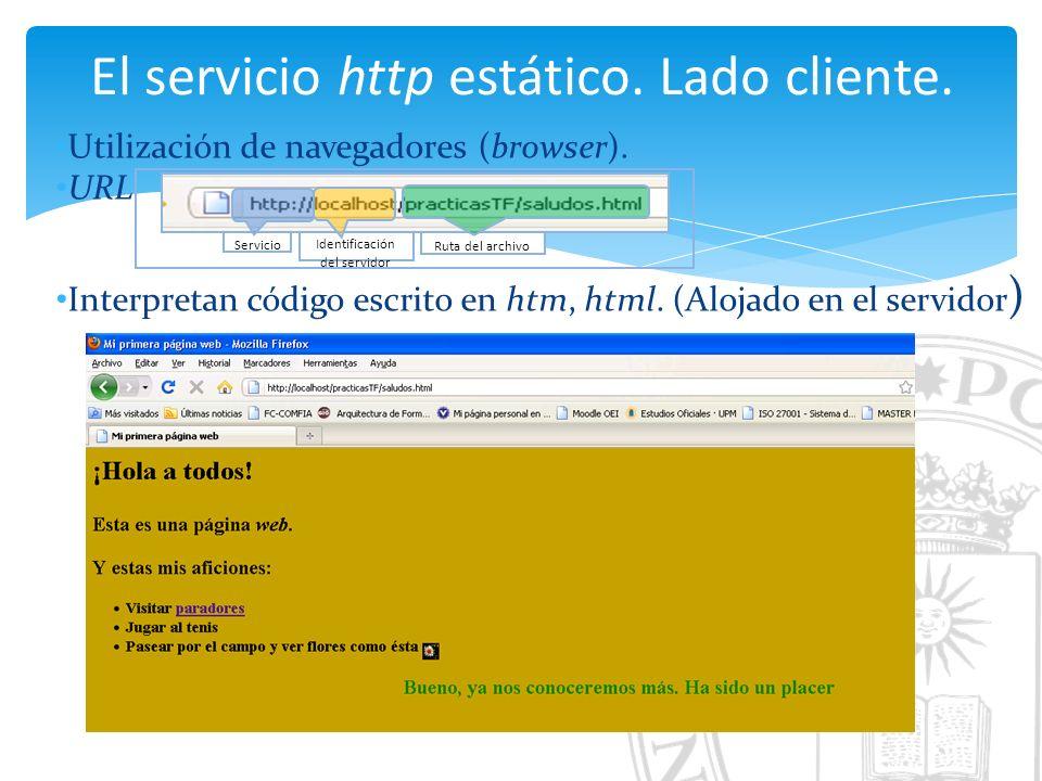 El servicio http estático. Lado cliente. Utilización de navegadores (browser).