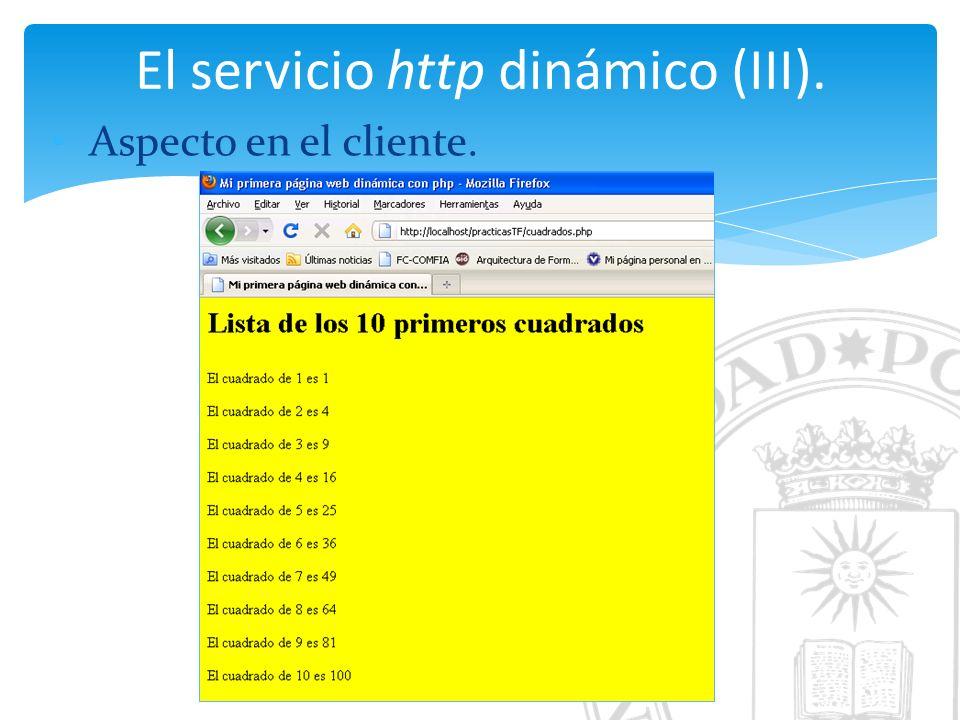 El servicio http dinámico (III). Aspecto en el cliente.
