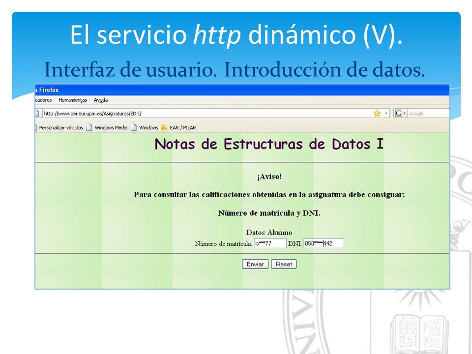 El servicio http dinámico (V). Interfaz de usuario. Introducción de datos.