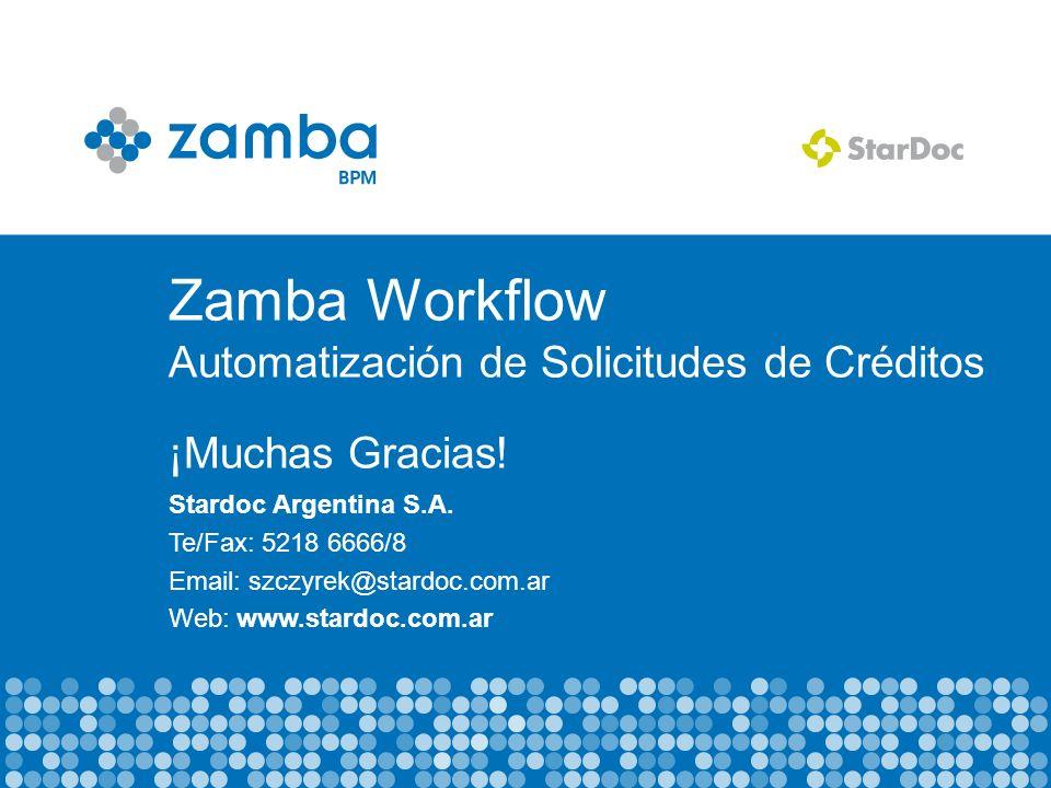 Zamba Workflow Automatización de Solicitudes de Créditos ¡Muchas Gracias.