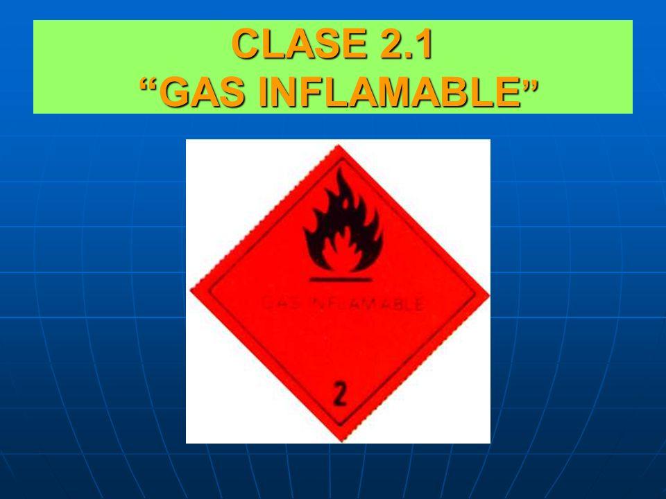 CLASE 2GASES COMPRIMIDOS, LICUADOS O DISUELTOS A PRESIÓN. CLASE 2.1.: GASES INFLAMABLES. CLASE 2.2.: GASES NO INFLAMABLES. CLASE 2.3.: GASES TOXICOS.