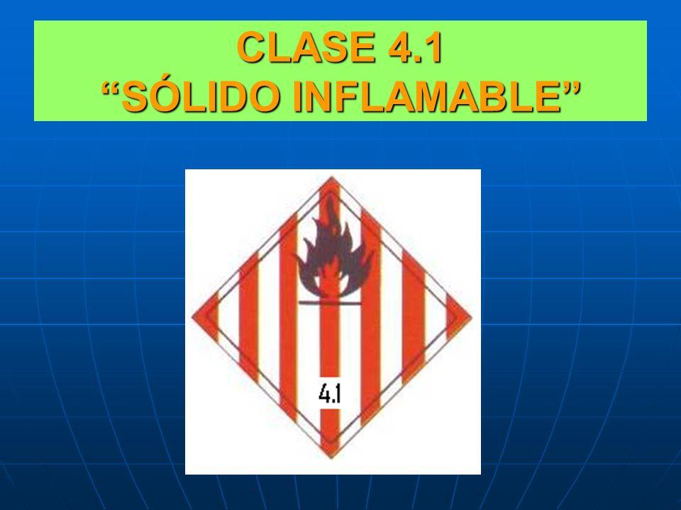 CLASE 4 SÓLIDOS INFLAMABLES CLASE 4.3: CONTACTO CON EL AGUA DESPRENDEN GASES INFLAMABLES Y/O TÓXICOS. DESPRENDEN GASES INFLAMABLES Y/O TÓXICOS. CLASE