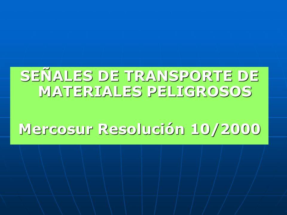 Legislación en el transporte Decreto Reglamentario 779/95 – Anexo S Resolución ST 195/97 Resolución 10/2000 - MERCOSUR Resolución ST 110/97 Resolución